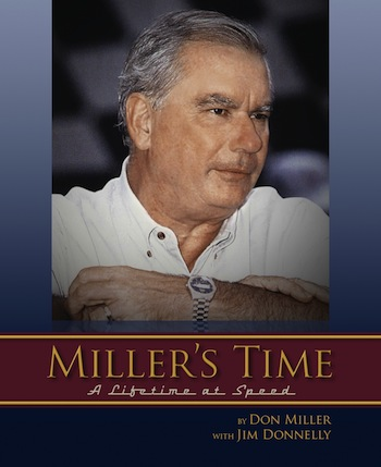 """Miller's Time"" the book that  reveals the life--and tragedies--of this amazing man of racing"